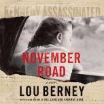 November Road, Lou Berney