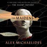 The Maidens, Alex Michaelides