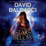 The Stars Below: Book 4 of Vega Jane, David Baldacci