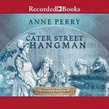 The Cater Street Hangman, Anne Perry