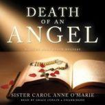 Death of an Angel, Sister Carol Anne O'Marie