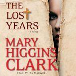 The Lost Years, Mary Higgins Clark