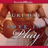 Love In Play, Zuri Day
