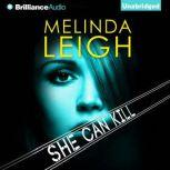 She Can Kill, Melinda Leigh