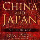 China and Japan Facing History, Ezra F. Vogel