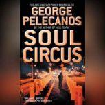 Soul Circus, George P. Pelecanos