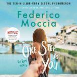 One Step to You, Federico Moccia
