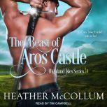 The Beast of Aros Castle, Heather McCollum