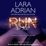 Run to You, Lara Adrian