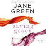 Saving Grace, Jane Green