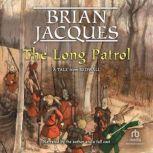 The Long Patrol, Brian Jacques