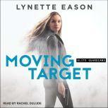 Moving Target, Lynette Eason