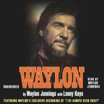 Waylon An Autobiography, Waylon Jennings