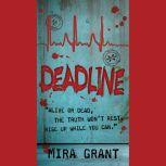 Deadline, Mira Grant