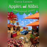 Apples and Alibis A Down South Cafe Mystery, Gayle Leeson