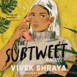 The Subtweet A Novel, Vivek Shraya