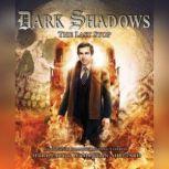 Dark Shadows - The Last Stop, David Llewellyn