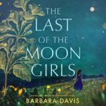 The Last of the Moon Girls, Barbara Davis