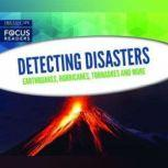 Detecting Disasters Earthquakes, Hurricanes, Tornadoes and more, Various