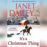 It's a Christmas Thing, Janet Dailey