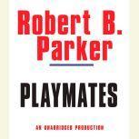 Playmates, Robert B. Parker