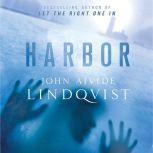Harbor, John Ajvide Lindqvist