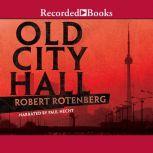 Old City Hall, Robert Rotenberg