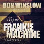 The Winter of Frankie Machine, Don Winslow