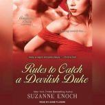 Rules to Catch a Devilish Duke, Suzanne Enoch