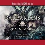 The Barbarians Warriors & Wars of the Dark Ages, Tim Newark