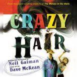 Crazy Hair, Neil Gaiman