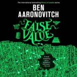 False Value, Ben Aaronovitch