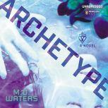 Archetype, M. D. Waters