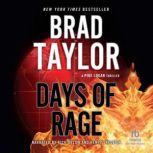 Days of Rage A Pike Logan Thriller, Brad Taylor