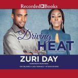 Driving Heat, Zuri Day