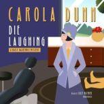 Die Laughing A Daisy Dalrymple Mystery, Carola Dunn