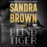 Blind Tiger, Sandra Brown