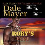 Rory's Rose Book 13: Heroes For Hire, Dale Mayer