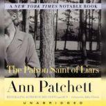 The Patron Saint of Liars, Ann Patchett