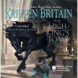 The High King's Tomb Book Three of Green Rider, Kristen Britain