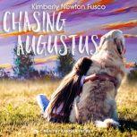 Chasing Augustus, Kimberly Newton Fusco