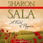 A Field Of Poppies, Sharon Sala