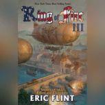 Ring of Fire III, Eric Flint