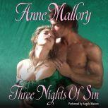 Three Nights of Sin, Anne Mallory