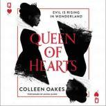 Queen of Hearts, Colleen Oakes