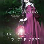 Lamp Black, Wolf Grey, Paula Brackston