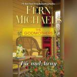 Far and Away, Fern Michaels