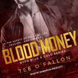 Blood Money, Tee O'Fallon