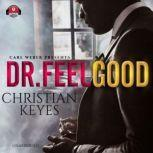 Dr. Feelgood Carl Weber Presents, Christian Keyes