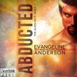 Abducted, Evangeline Anderson